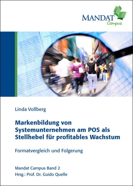 Markenbildung von Systemunternehmen am POS als Stellhebel für profitables Wachstum