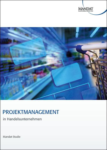 Projektmanagement im Handelsunternehmen
