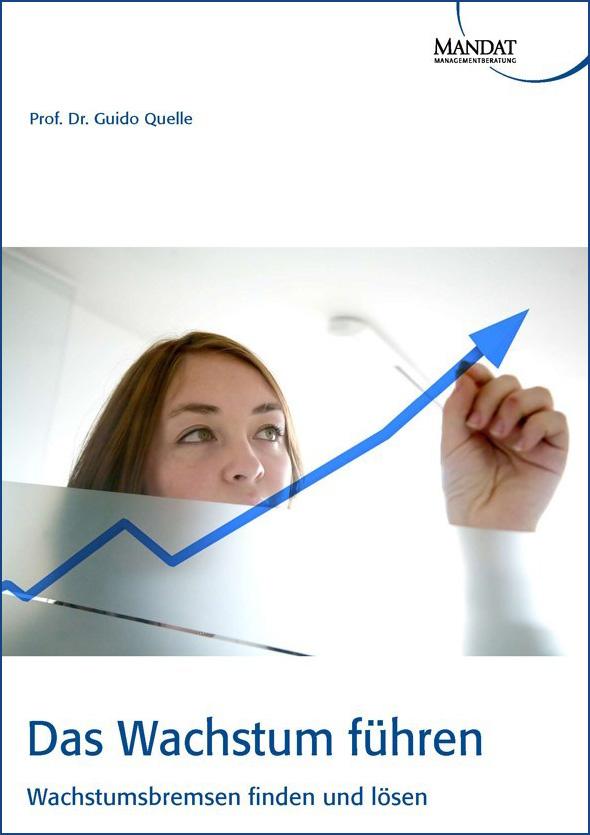 Das Wachstum führen - Wachstumsbremsen finden und lösen