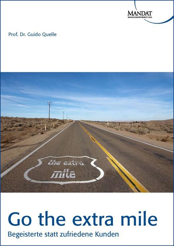 Go the extra mile - Begeisterte statt zufriedene Kunden